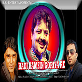 Play & Download Badi Kamsin Goriyare by Udit Narayan | Napster