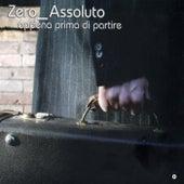 Play & Download Appena prima di partire by Zero Assoluto | Napster