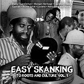 Play & Download Easy Skanking To Roots & Culture, Vol.1 by Various Artists | Napster