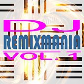 DJ Remixmania, Vol. 1 by Various Artists