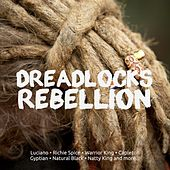 Play & Download Dreadlocks Rebellion by Various Artists | Napster
