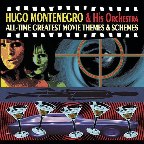 Play & Download All-Time Greatest Movie Themes & Schemes by Hugo Montenegro | Napster