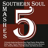 Southern Soul Smashes 5 by Various Artists