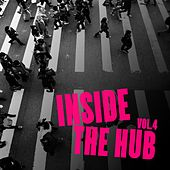 Play & Download Inside the Hub, Vol. 4 - Selection of Tech House by Various Artists | Napster