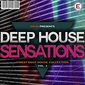 Play & Download Deep House Sensations, Vol. 3 by Various Artists | Napster