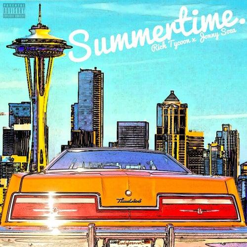 Summertime (feat. Jonny Soza) by Rich Tycoon