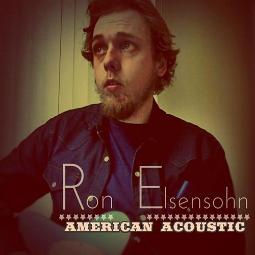 Play & Download American Acoustic by Ron Elsensohn | Napster