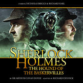 The Hound of the Baskervilles (Audiodrama Unabridged) by Sherlock Holmes