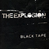 Play & Download Black Tape by The Explosion | Napster
