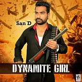 Play & Download Dynamite Girl by Sand | Napster