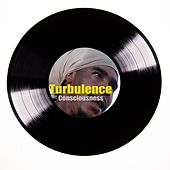 Play & Download Turbulence Consciousness ‎ by Turbulence | Napster
