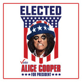 Play & Download Elected by Alice Cooper | Napster