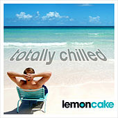 Totally Chilled by Various Artists