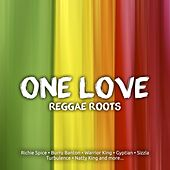 Play & Download One Love Reggae Roots by Various Artists | Napster