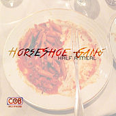 Half a Meal (Funk Volume Response) by Horseshoe G.A.N.G.