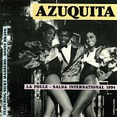 Play & Download La foule - Salsa International by Azuquita | Napster