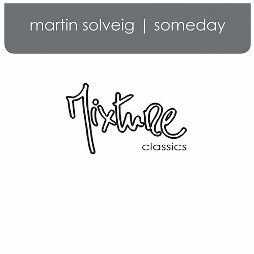 Play & Download Someday by Martin Solveig | Napster
