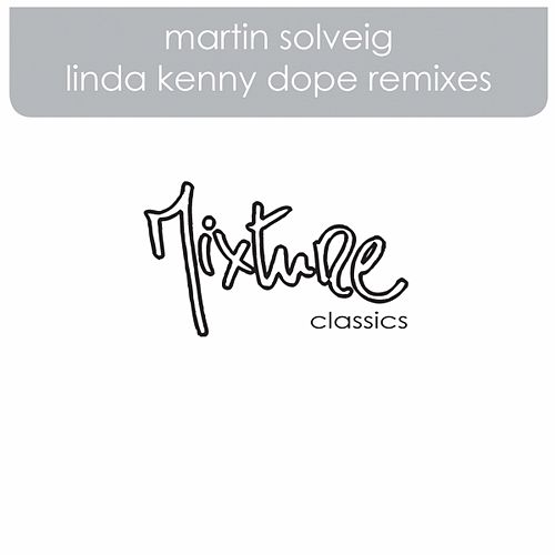 Linda Kenny Dope remixes by Martin Solveig