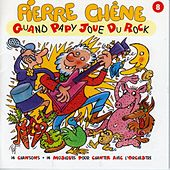 Play & Download Quand Papy joue du rock by Pierre Chêne | Napster