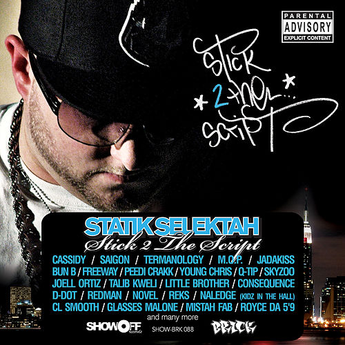 Stick 2 The Script by Statik Selektah