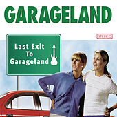 Play & Download Last Exit To Garageland by Garageland | Napster