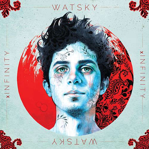 Play & Download x Infinity by Watsky | Napster