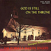 Play & Download God Is Still on the Throne by Roberta Martin | Napster