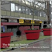 Tell Me (How Many Henry Moore's There Are in Harlow) de The Bean Ah Project