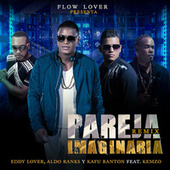 Play & Download Pareja Imaginaria (Remix) by Eddy Lover | Napster