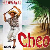 Play & Download Cumbiando Con by Cheo | Napster