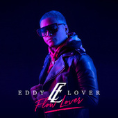 Flow Lover by Eddy Lover