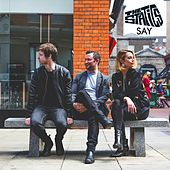 Play & Download Say by The Statics | Napster
