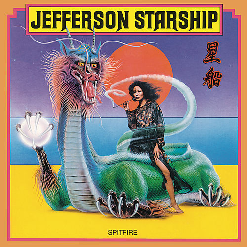 Play & Download Spitfire by Jefferson Starship | Napster
