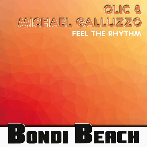 Play & Download Feel the Rhythm by Michael Galluzzo | Napster