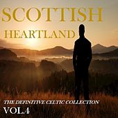 Play & Download Scottish Heartland: The Definitive Celtic Collection, Vol.4 by Various Artists | Napster