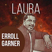 Play & Download Laura by Erroll Garner | Napster