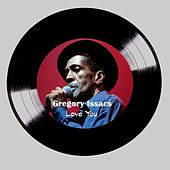 Love You by Gregory Isaacs