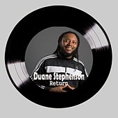 Play & Download Return by Duane Stephenson | Napster