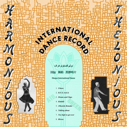 International Dance Record by Harmonious Thelonious
