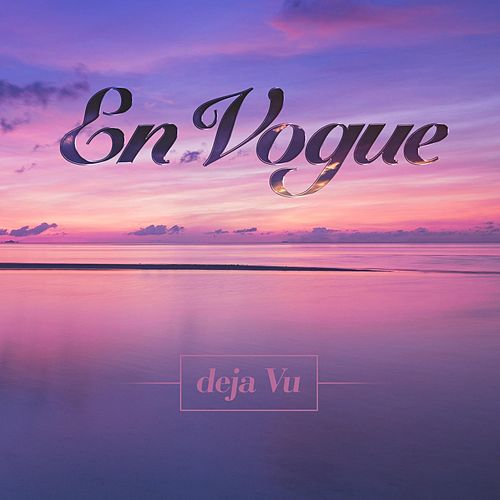 Play & Download Deja Vu by En Vogue | Napster
