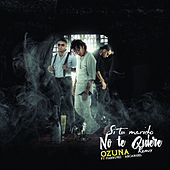 Play & Download Si No Te Quiere Remix by Ozuna | Napster