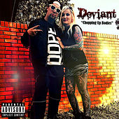 Play & Download Chopping Up Bodies by Deviant | Napster