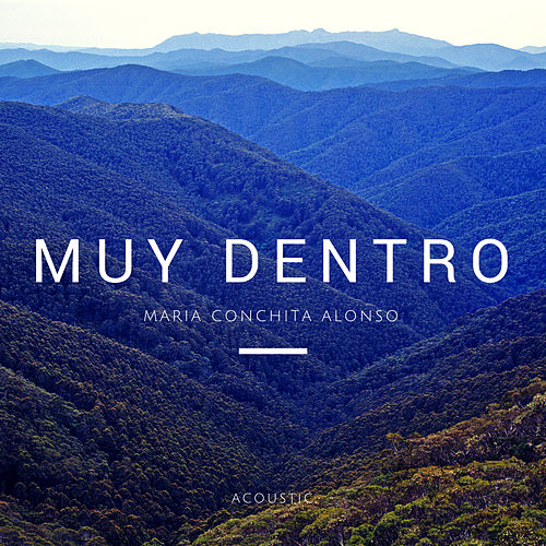 Play & Download Muy Dentro (Acoustic Version) by Maria Conchita Alonso | Napster