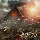 A New Dawn in the Age of War by Divine Chaos