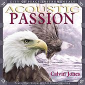 Play & Download Acoustic Passion by Calvin Jones | Napster