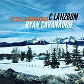 Play & Download Colorado by C Lanzbom | Napster