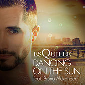 Dancing On The Sun by Esquille