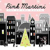 Play & Download Joy to the World by Pink Martini | Napster
