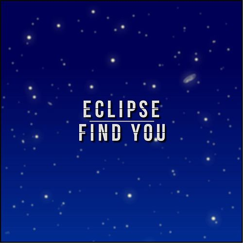 Play & Download Find You by Eclipse | Napster