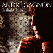 Twilight Time by André Gagnon